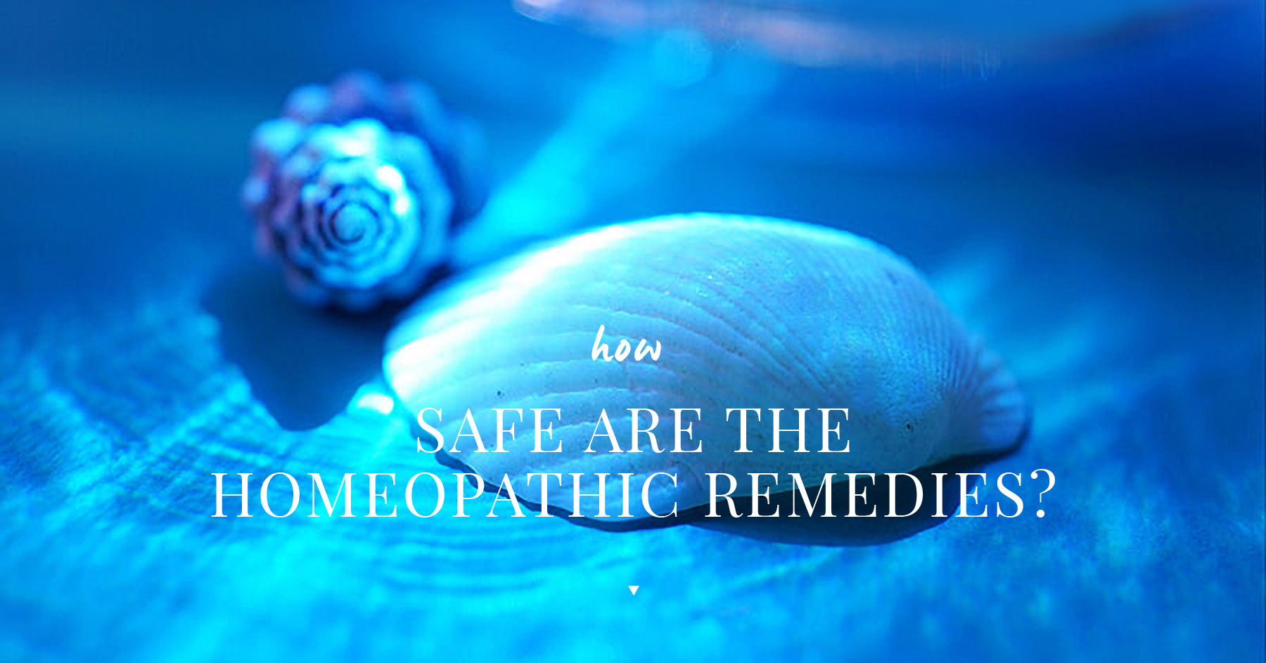 How Safe are the Homeopathic Remedies?
