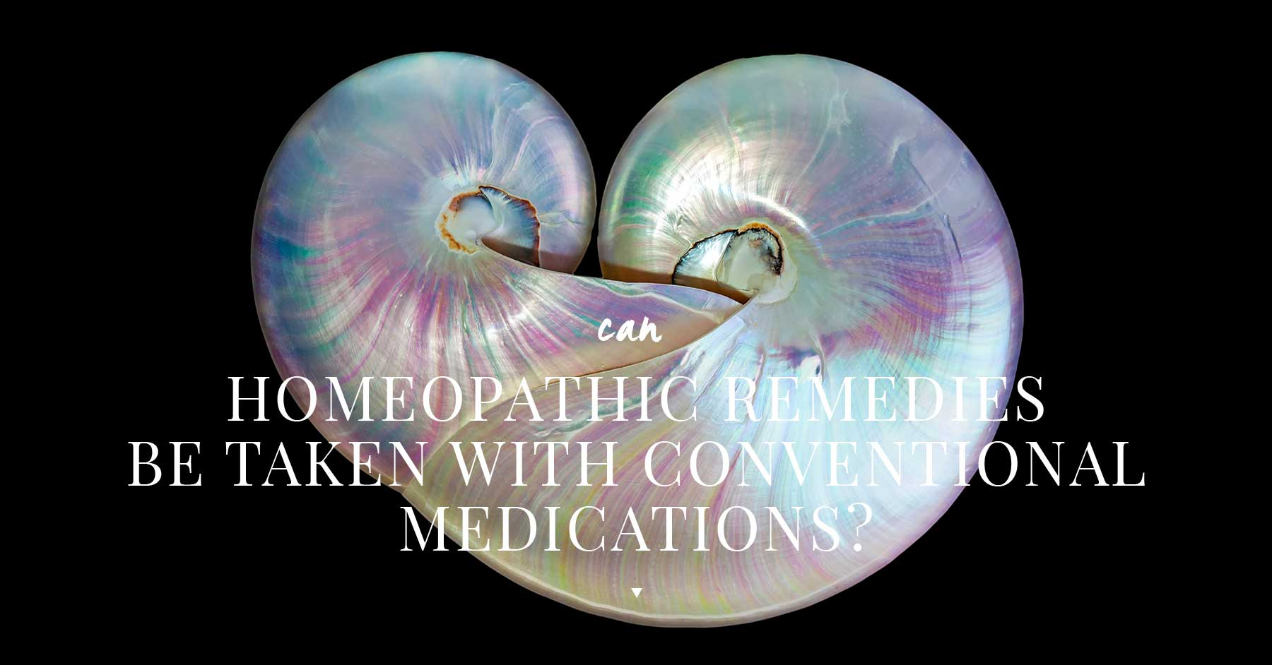 Can Homeopathic Remedies be taken with Conventional Medications?