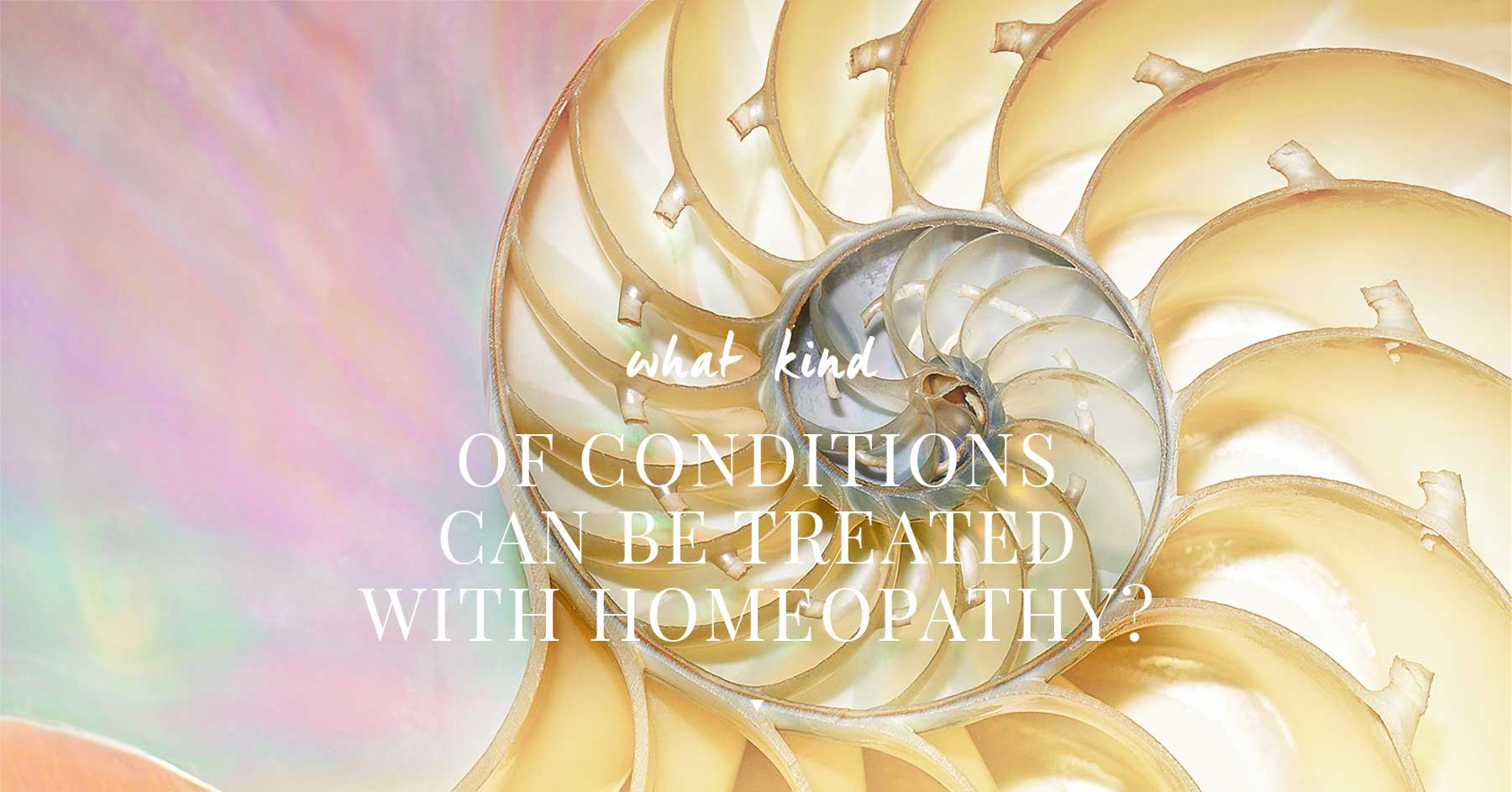 What Kind of Conditions can be Treated with Homeopathy?